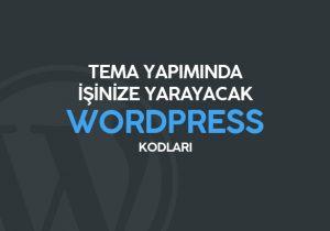 WordPress Sık Kullanılan Kodlar